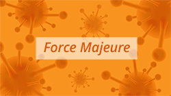 Force Majeure COVID-19